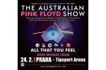 THE AUSTRALIAN PINK FLOYD SHOW Praha 24.2.2020, vstupenky online
