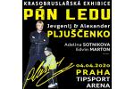 PÁN LEDU - JEVGENIJ & ALEXANDER PLJUŠČENKO Praha 19.9.2021, vstupenky online
