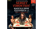 SERGEY VORONCOV - MAGIC SHOW Praga-Praha 19.10.2021, entradas en linea